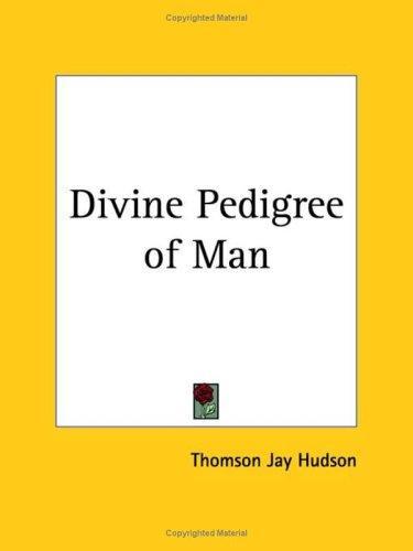 Divine Pedigree of Man