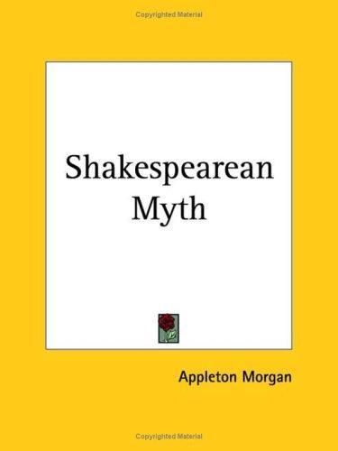 Shakespearean Myth