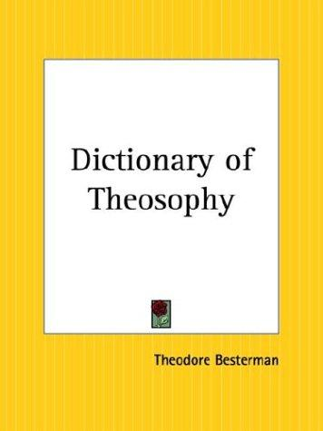 Download Dictionary of Theosophy