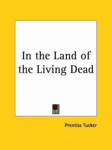 Download In the Land of the Living Dead