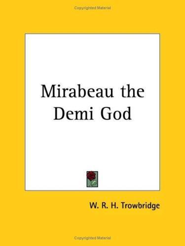Mirabeau the Demi God