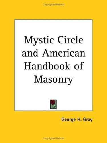 Download Mystic Circle and American Handbook of Masonry