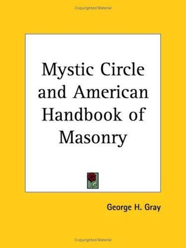 Download Mystic Circle and American Handbook of Masonry