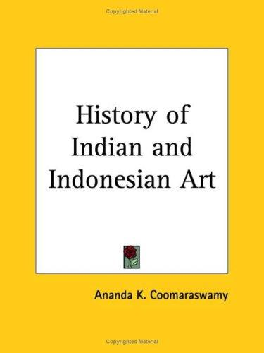 Download History of Indian and Indonesian Art