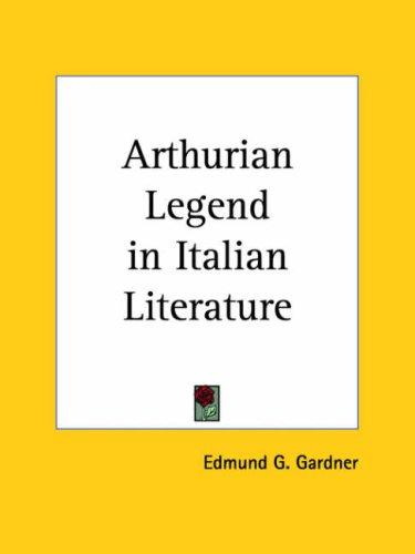 Download Arthurian Legend in Italian Literature
