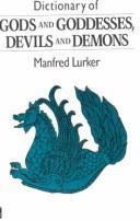 Download Dictionary of Gods & Goddesses, Devils & Demons