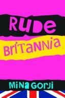 Rude Britannia