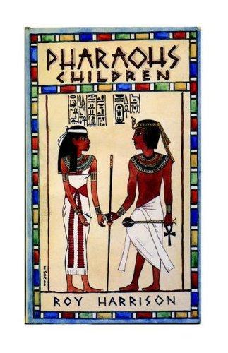 Pharaoh's Children