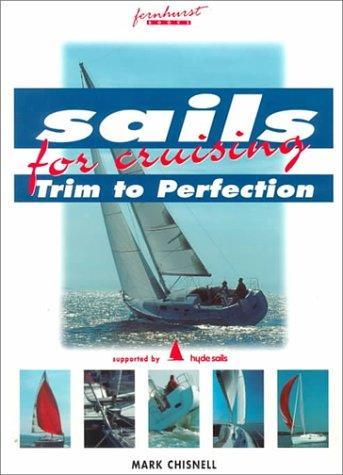 Image for Sails for Cruising: Trim to Perfection