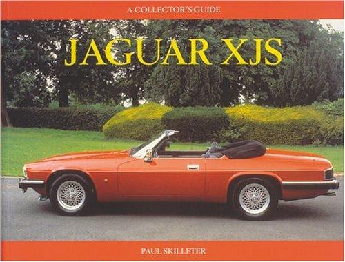 Jaguar XJS: A Collector's Guide, Skilleter, Paul