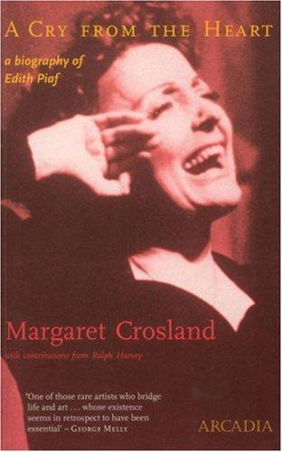 A Cry from the Heart by Margaret Crosland