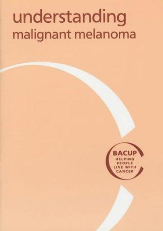 Understanding Malignant Melanoma