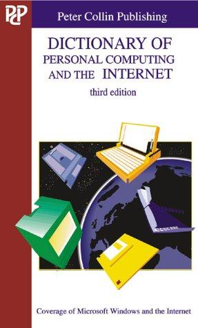 Dictionary of personal computing and the Internet