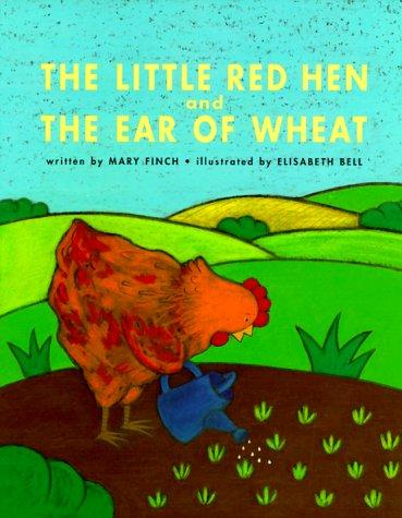 The little red hen and the ear of wheat