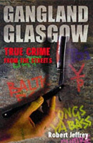 Gangland Glasgow