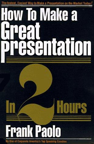 How to make a great presentation in 2 hours!