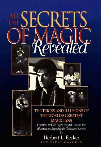 All the secrets of magic revealed