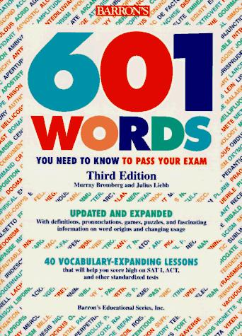Download 601 words you need to know to pass your exam