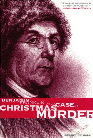 Download Benjamin Franklin and a case of Christmas murder
