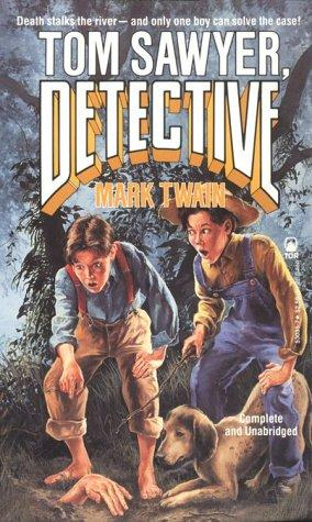 Download Tom Sawyer, Detective (Tor Classics)