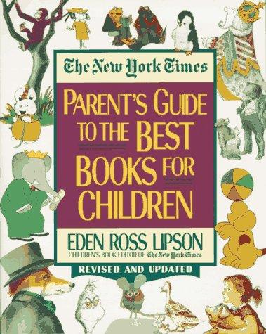 Download The New York times parent's guide to the best books for children