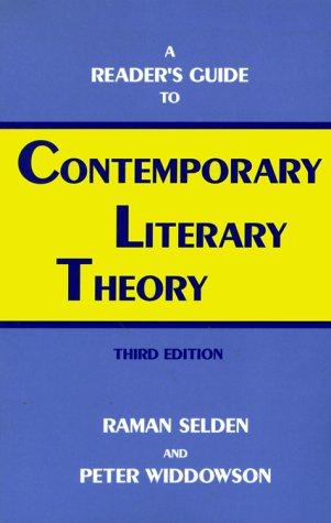 A reader's guide to contemporary literary theory.