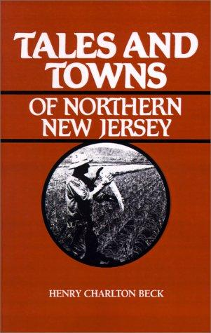 Download Tales and towns of northern New Jersey
