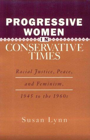 Progressive women in conservative times