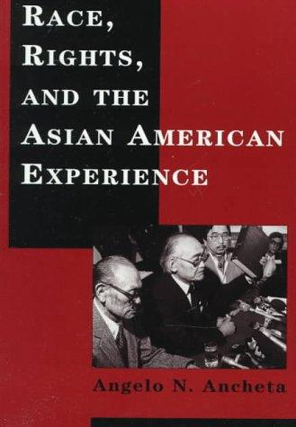 Download Race, Rights, and the Asian American Experience