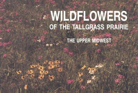 Download Wildflowers of the Tallgrass Prairie