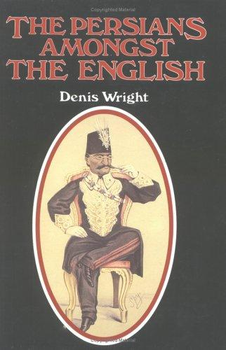 Download The Persians amongst the English