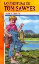 Las Aventuras De Tom Sawyer/ The Adventures of Tom Sawyer