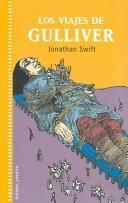 Download Los Viajes De Gulliver/ Gulliver's Travels (Coleccion Juventud / Juvenile Collection)