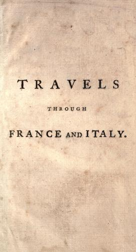 Travels through France and Italy.