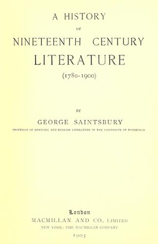 Download A history of nineteenth century literature (1780-1900)