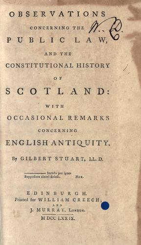 Download Observations concerning the public law, and the constitutional history of Scotland