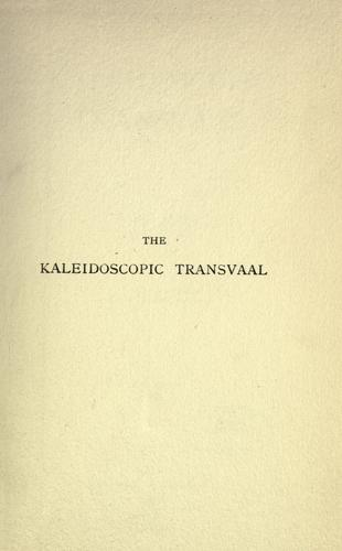 Download The kaleidoscopic Transvaal.