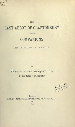 Download The last abbot of Glastonbury and his companions