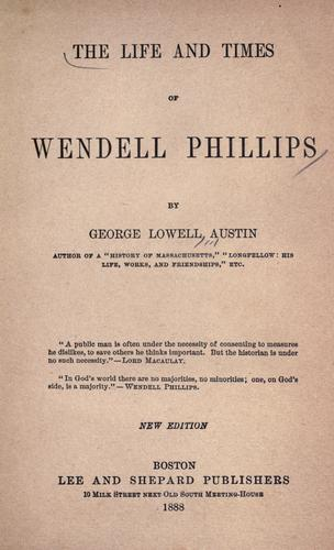 Download The life and times of Wendell Phillips.