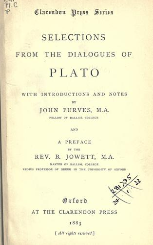 Selections from the dialogues of Plato.
