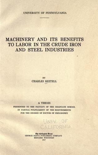 Download Machinery and its benefits to labor in the crude iron and steel industries