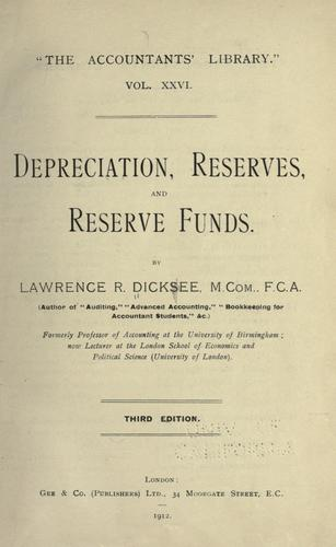 Depreciation, reserves and reserve funds.