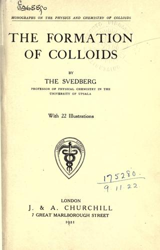 The formation of colloids.
