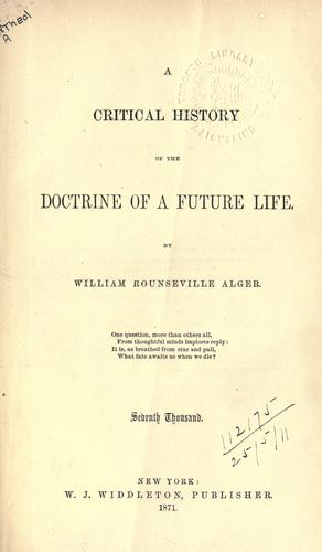 A critical history of the doctrine of a future life.