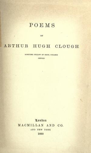 Poems of Arthur Hugh Clough.