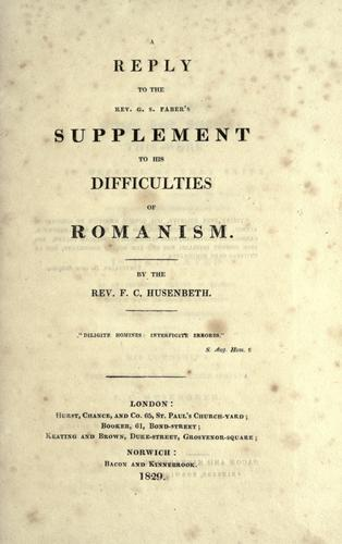 Download A reply to the Rev. G.S. Faber's supplement to his Difficulties of Romanism