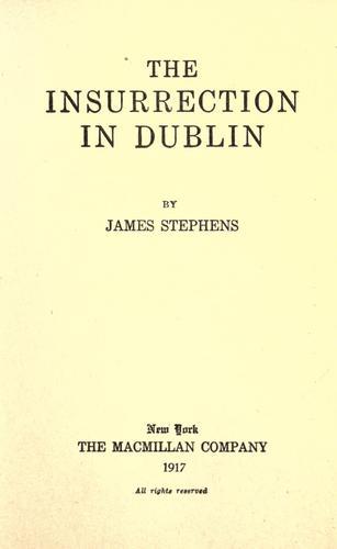 The insurrection in Dublin.