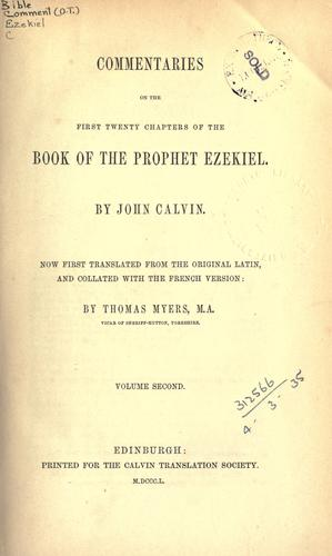 Commentaries on the first twenty chapters of the book of the Prophet Ezekiel