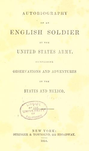 Download Autobiography of an English soldier in the United States Army