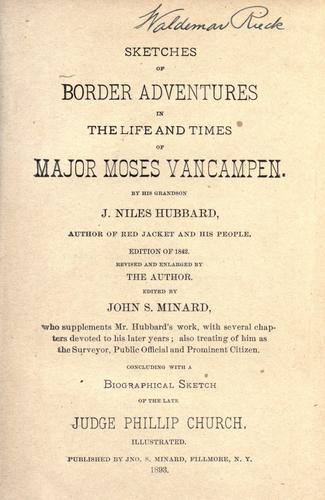 Download Sketches of border adventures in the life and times of Major Moses Vancampen sic